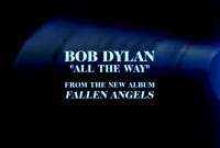 All the Way cu Bob Dylan